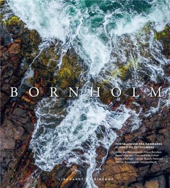: Bornholm : fortællinger fra klippeøen og Ertholmene