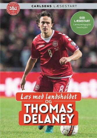 Læs med landsholdet og Thomas Delaney